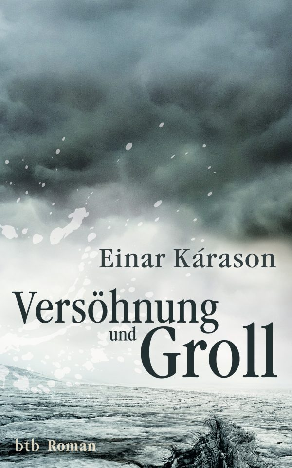 Versoehnung und Groll von Einar Karason